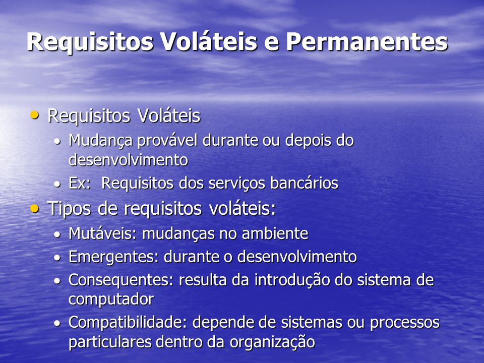 Requisitos Voláteis e Permanentes