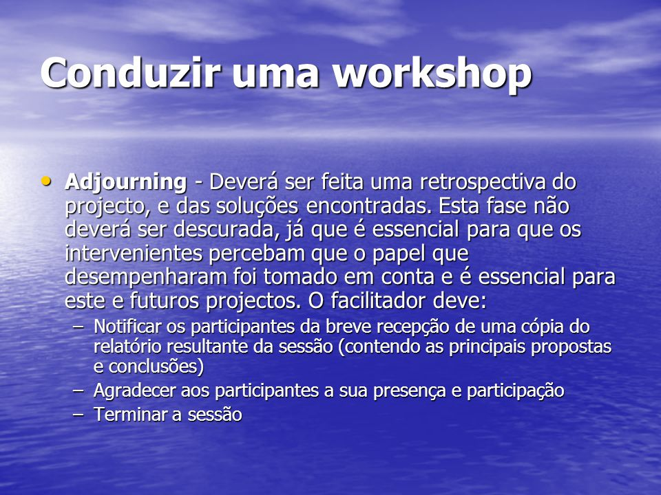 Conduzir uma workshop