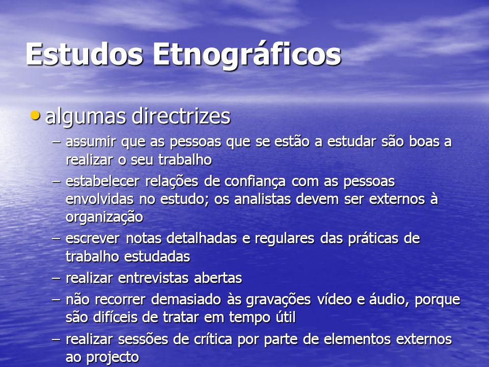 Estudos Etnográficos algumas directrizes