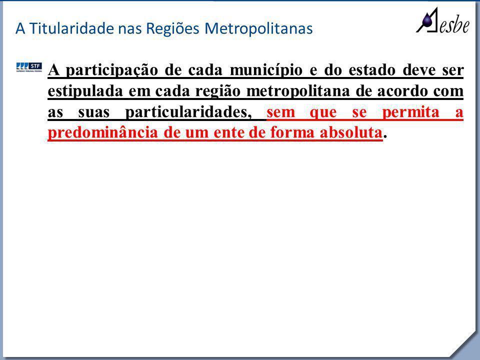 A Titularidade nas Regiões Metropolitanas