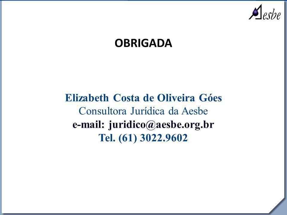 Elizabeth Costa de Oliveira Góes e-mail: juridico@aesbe.org.br