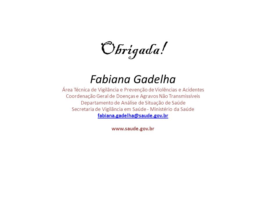 Obrigada! Fabiana Gadelha