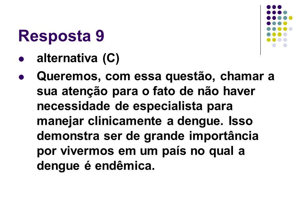 Resposta 9 alternativa (C)