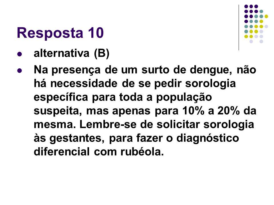 Resposta 10 alternativa (B)