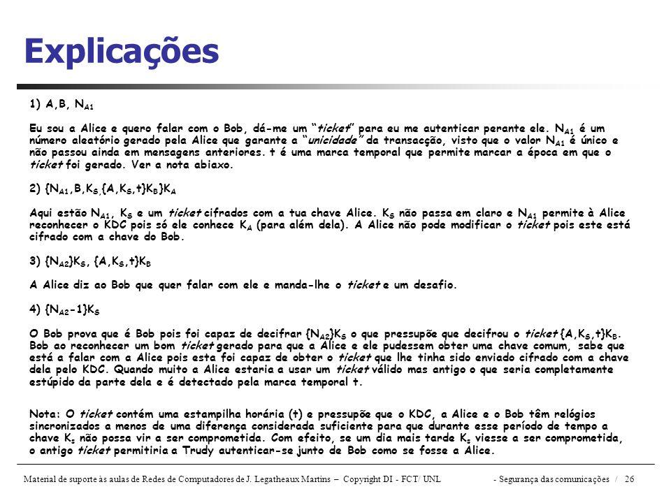 Explicações 1) A,B, NA1.