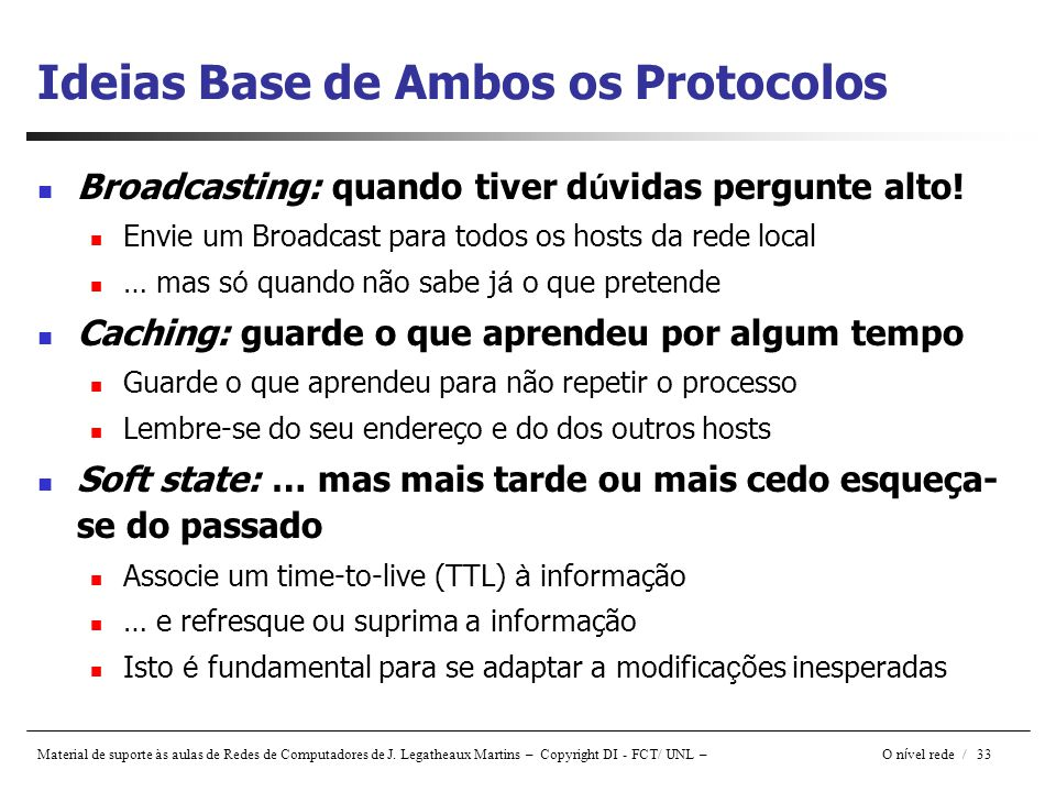 Ideias Base de Ambos os Protocolos