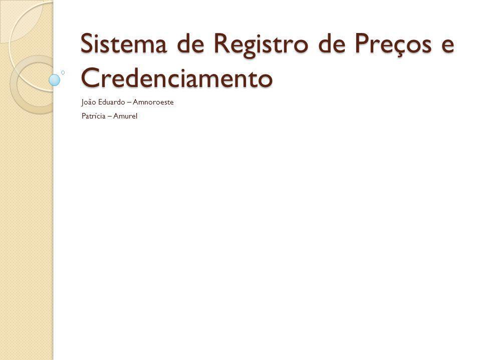 Sistema de Registro de Preços e Credenciamento