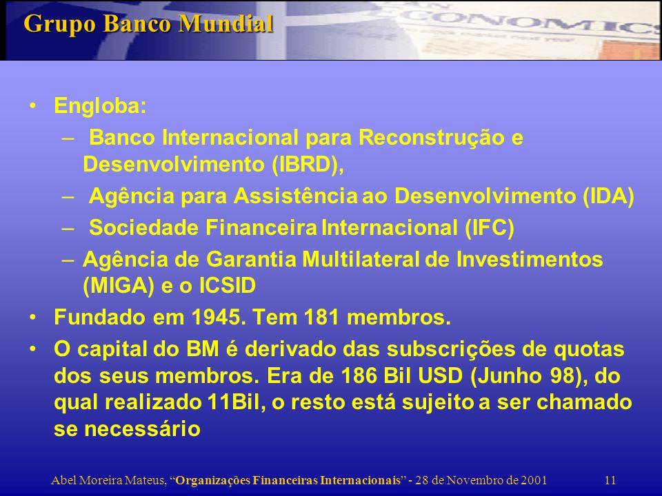 Grupo Banco Mundial Engloba: