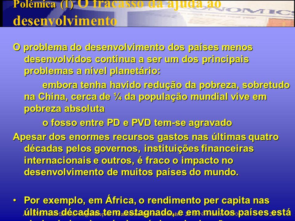 Polémica (1) O fracasso da ajuda ao desenvolvimento