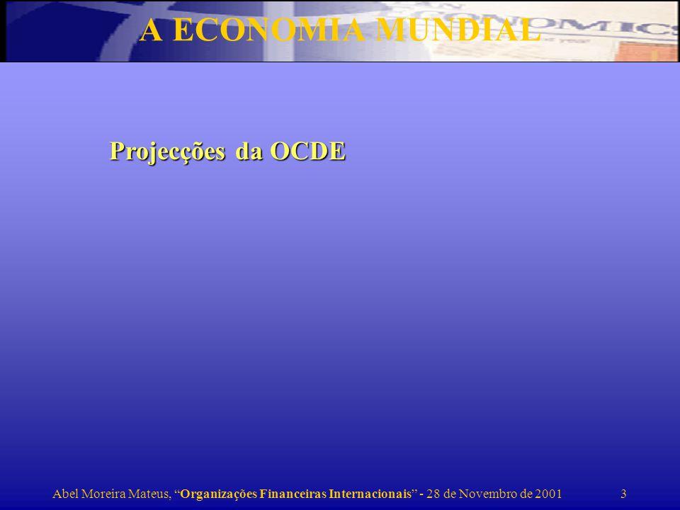 A ECONOMIA MUNDIAL Projecções da OCDE
