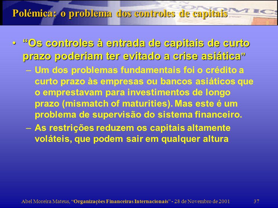 Polémica: o problema dos controles de capitais