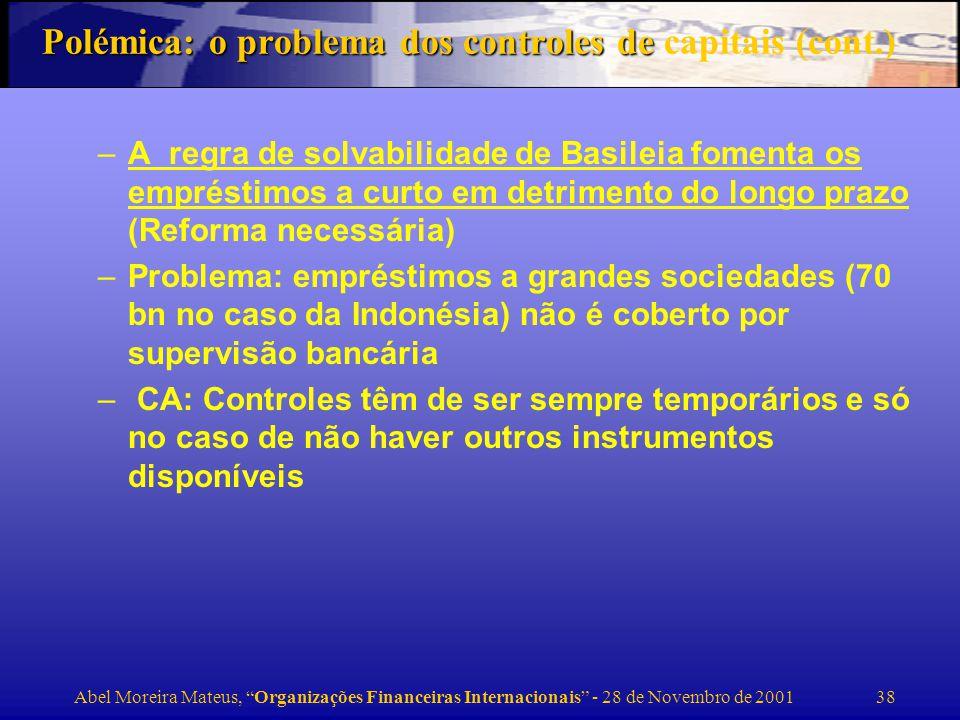 Polémica: o problema dos controles de capitais (cont.)