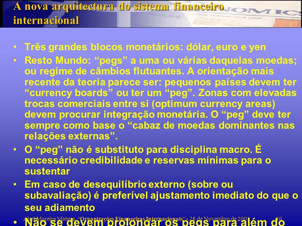 A nova arquitectura do sistema financeiro internacional