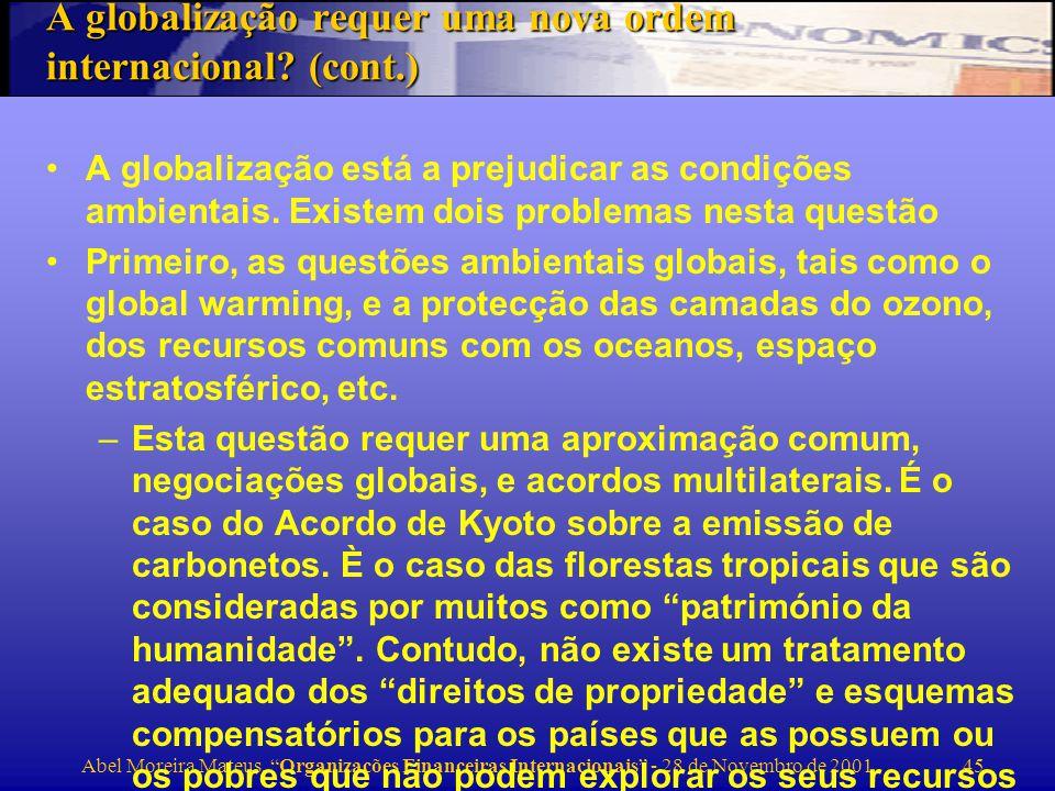 A globalização requer uma nova ordem internacional (cont.)