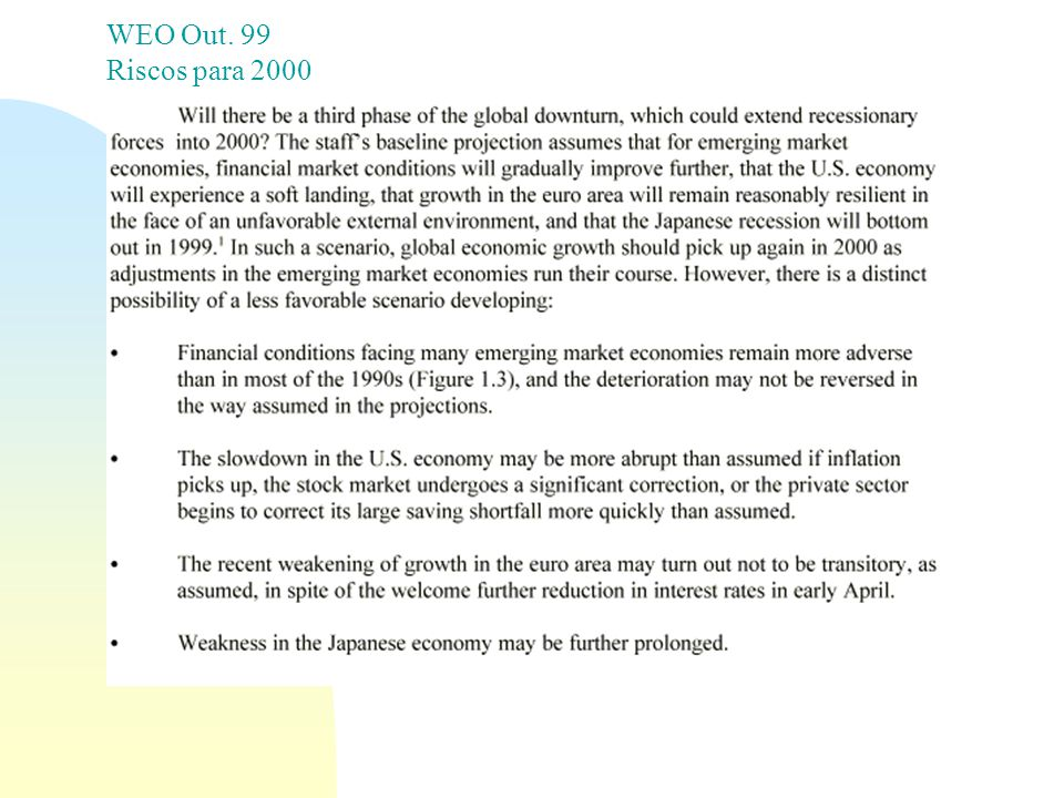 4/6/2017 WEO Out. 99 Riscos para 2000