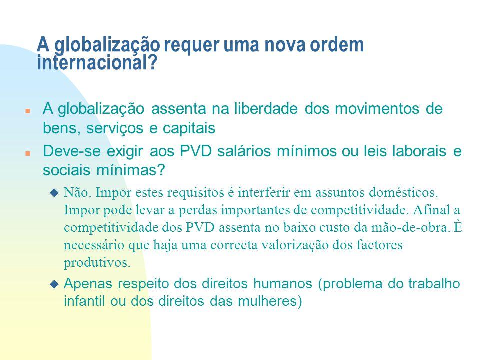 A globalização requer uma nova ordem internacional
