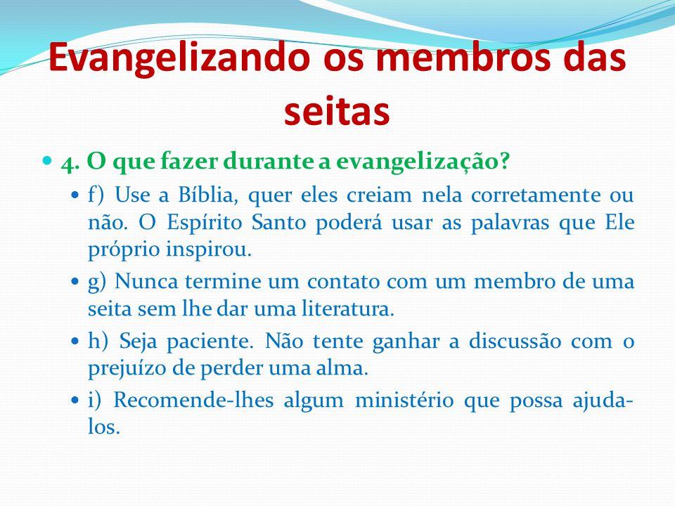 Evangelizando os membros das seitas