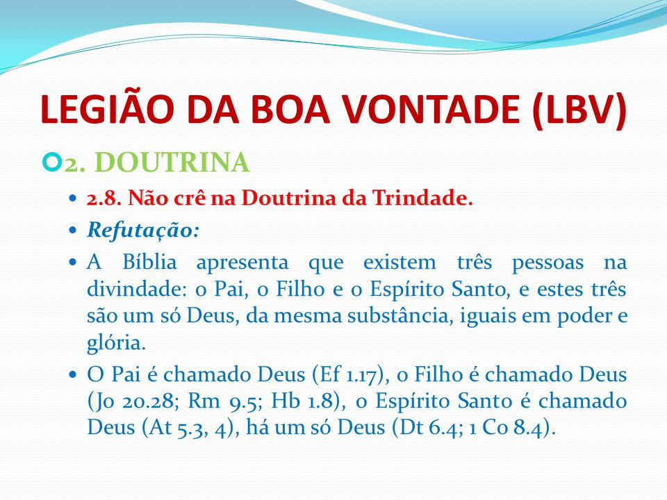 LEGIÃO DA BOA VONTADE (LBV)