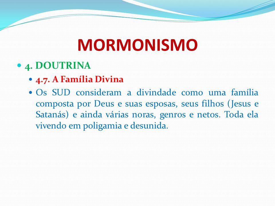 MORMONISMO 4. DOUTRINA 4.7. A Família Divina