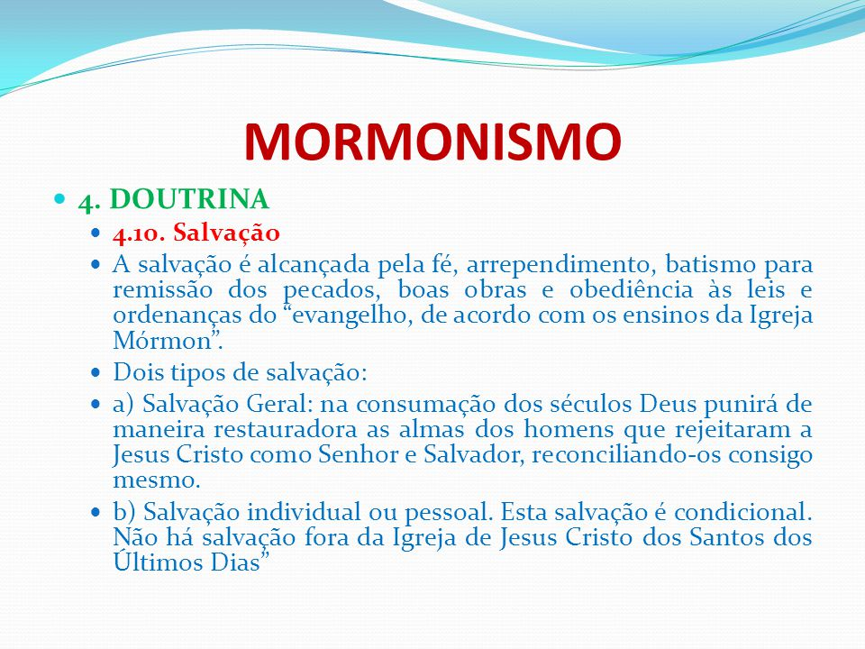 MORMONISMO 4. DOUTRINA 4.10. Salvação
