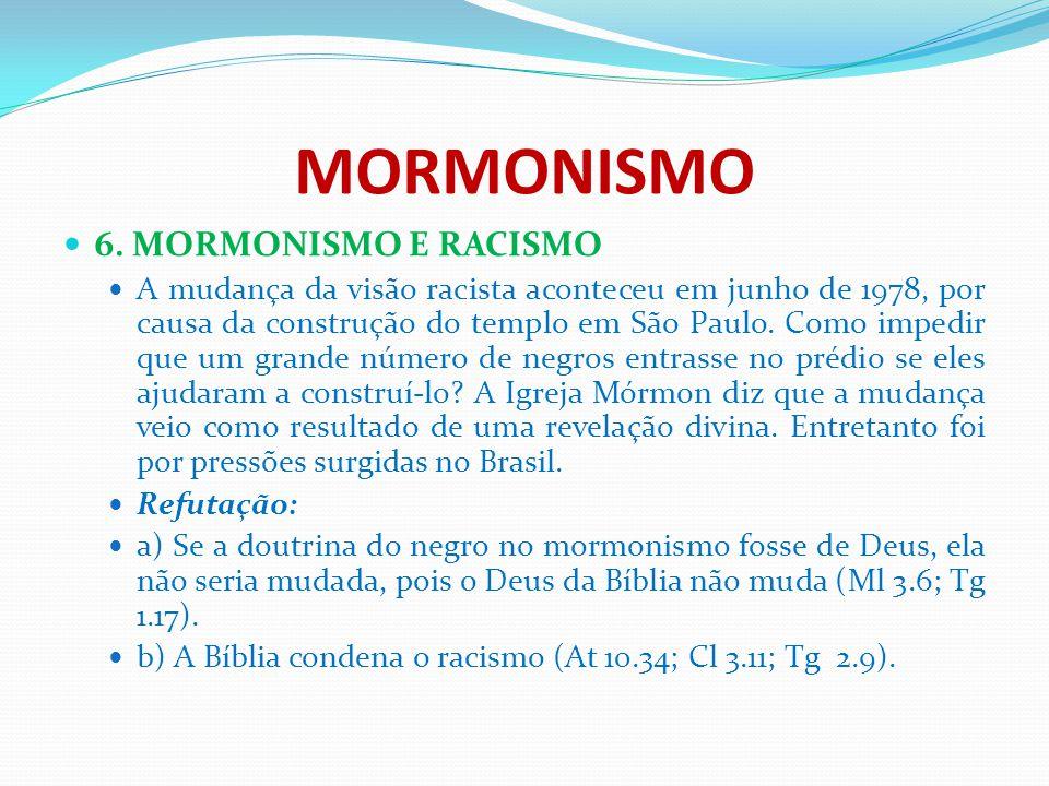 MORMONISMO 6. MORMONISMO E RACISMO