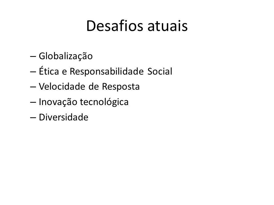 Desafios atuais Globalização Ética e Responsabilidade Social