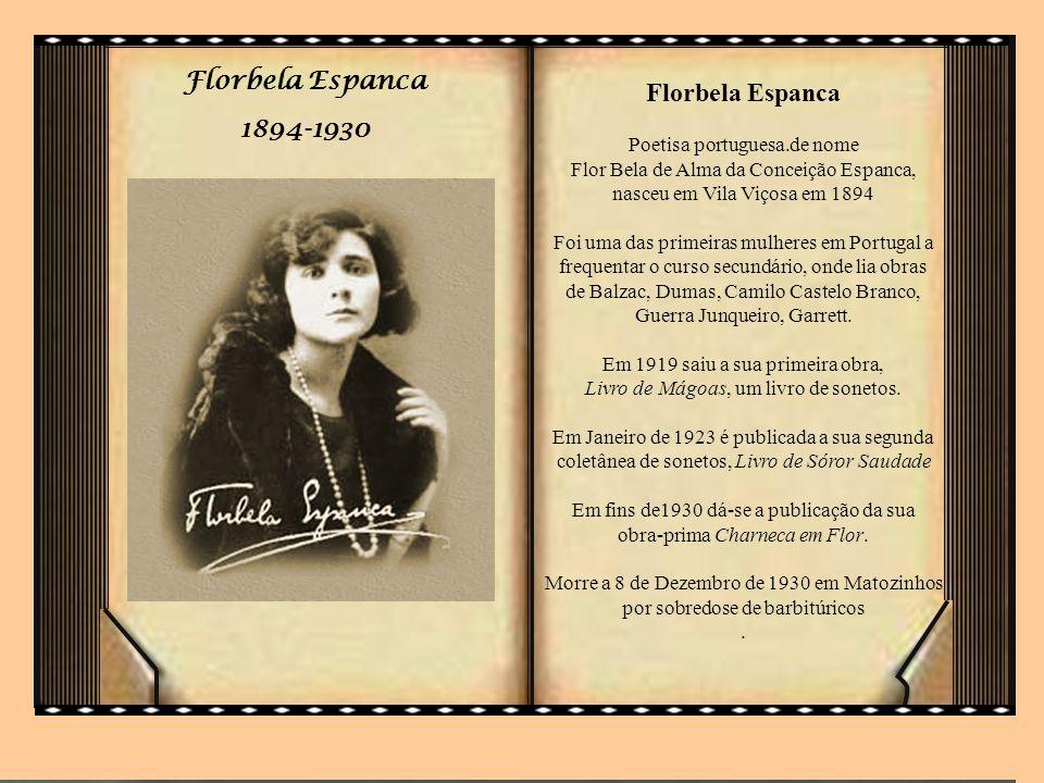 Em fins de1930 dá-se a publicação da sua obra-prima Charneca em Flor.