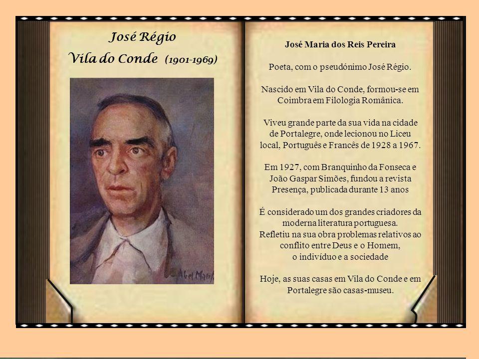 José Régio Vila do Conde (1901-1969)