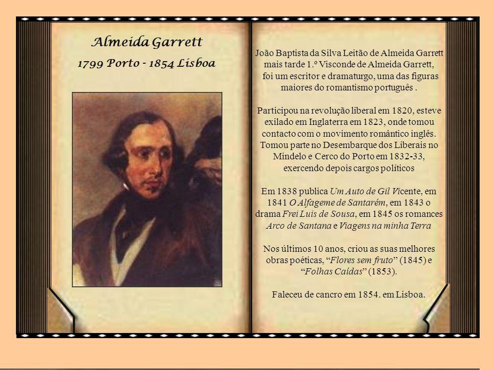 Almeida Garrett 1799 Porto - 1854 Lisboa