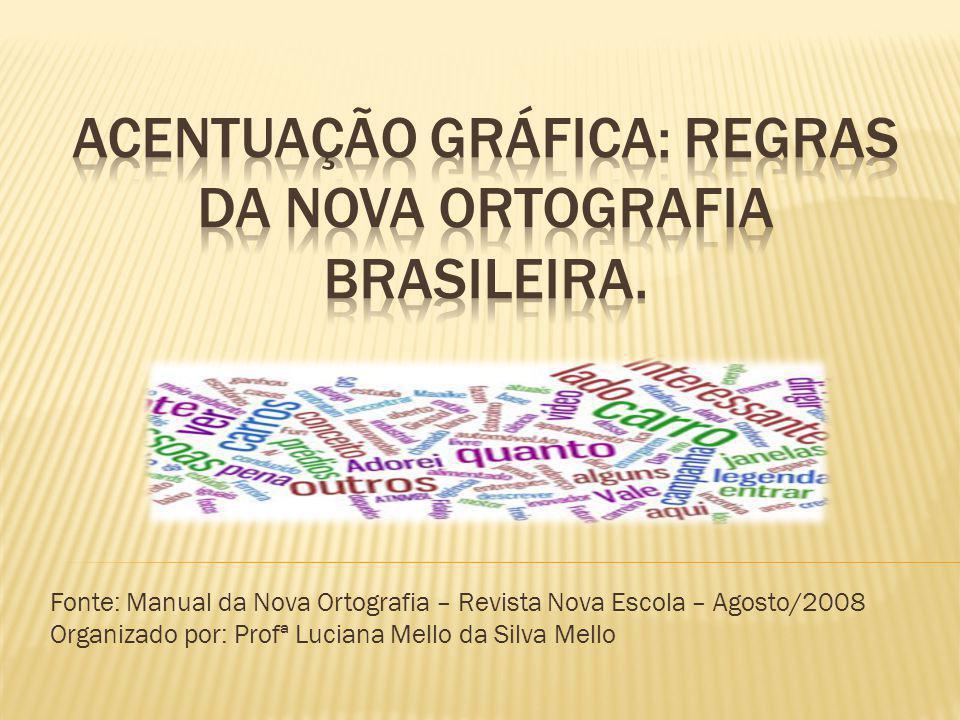 Acentuação gráfica: regras da nova ortografia brasileira.