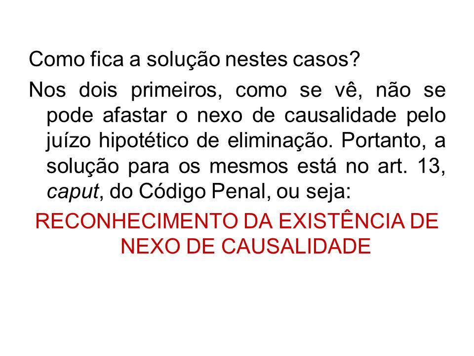 RECONHECIMENTO DA EXISTÊNCIA DE NEXO DE CAUSALIDADE
