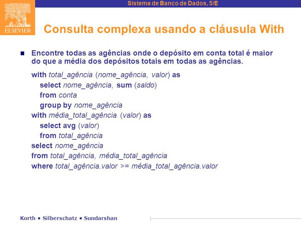 Consulta complexa usando a cláusula With