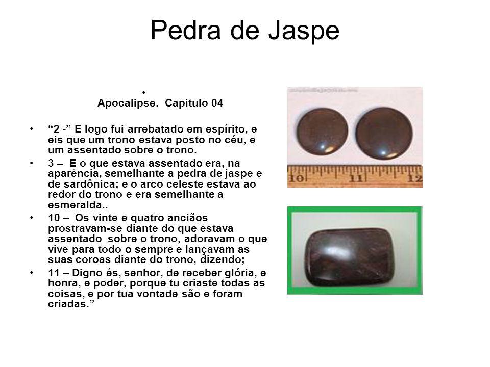 Pedra de Jaspe Apocalipse. Capitulo 04