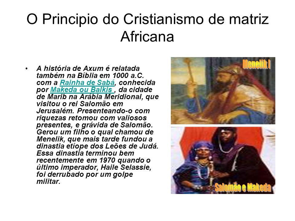 O Principio do Cristianismo de matriz Africana