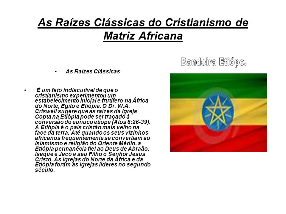 As Raízes Clássicas do Cristianismo de Matriz Africana