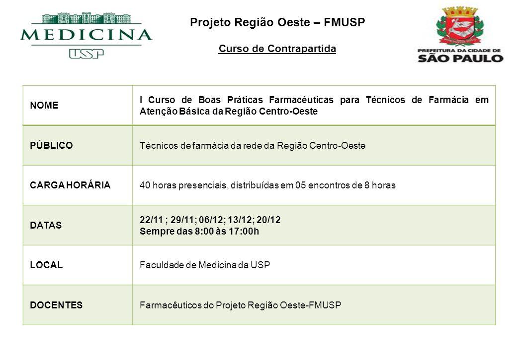 Projeto Região Oeste – FMUSP Curso de Contrapartida