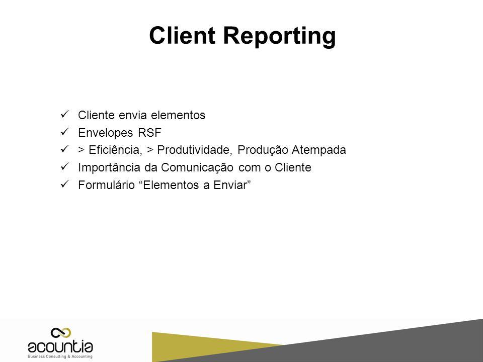 Client Reporting Cliente envia elementos Envelopes RSF