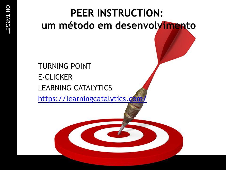 PEER INSTRUCTION: um método em desenvolvimento
