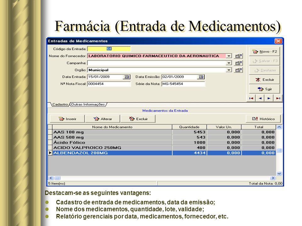 Farmácia (Entrada de Medicamentos)