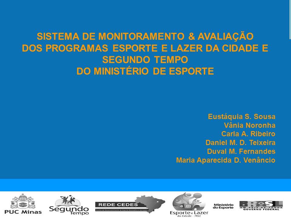 SISTEMA DE MONITORAMENTO & AVALIAÇÃO