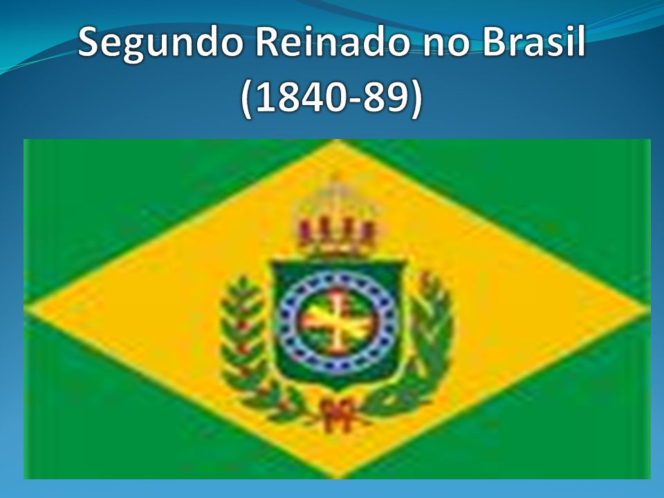 Segundo Reinado no Brasil (1840-89)
