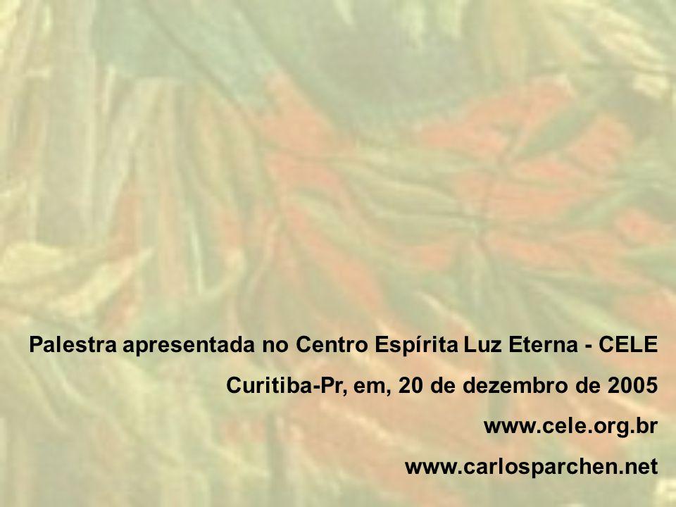 Palestra apresentada no Centro Espírita Luz Eterna - CELE