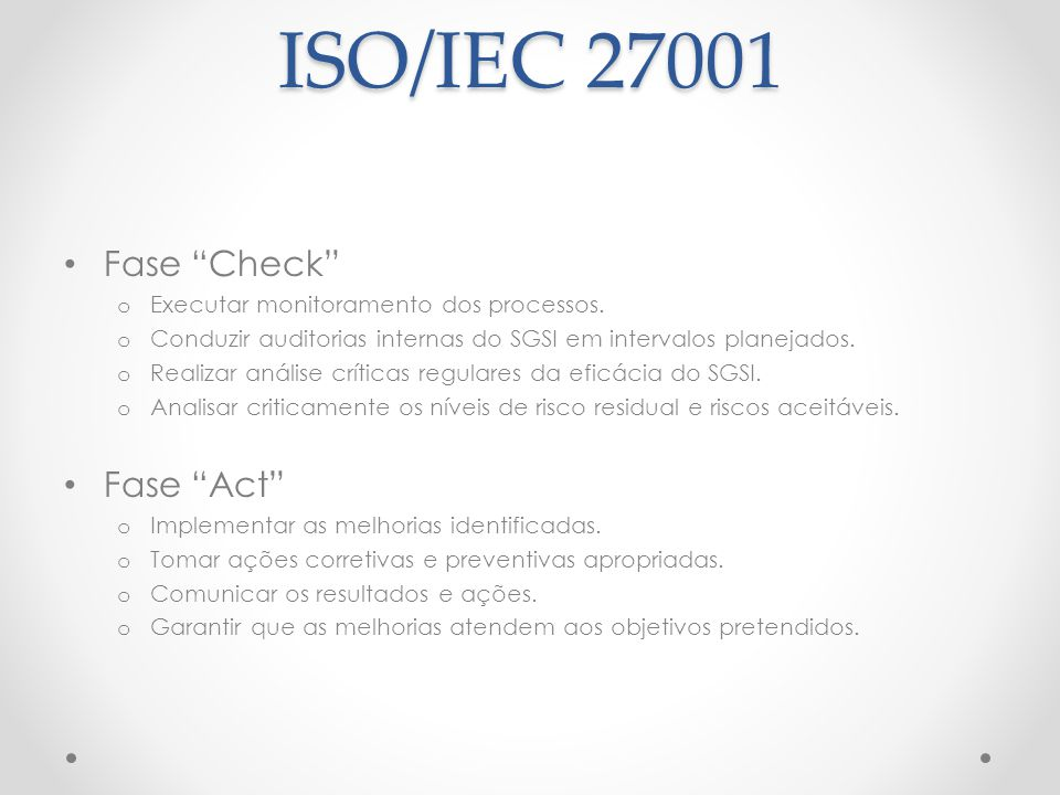 ISO/IEC 27001 Fase Check Fase Act