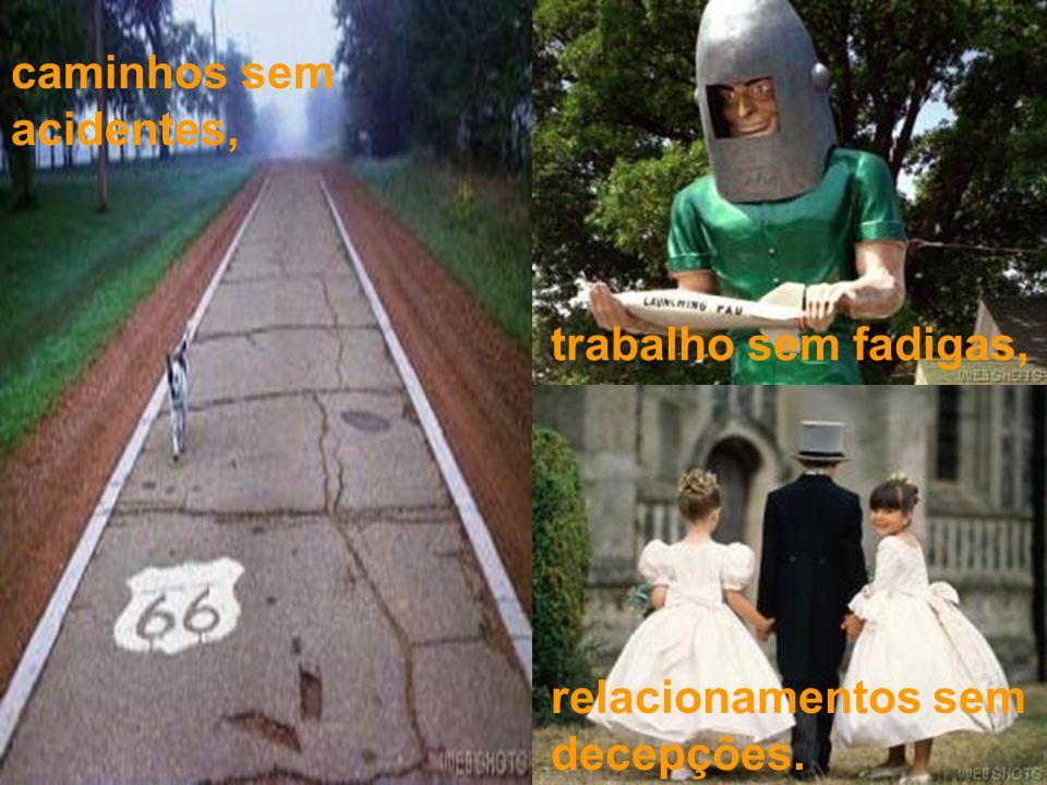 caminhos sem acidentes,