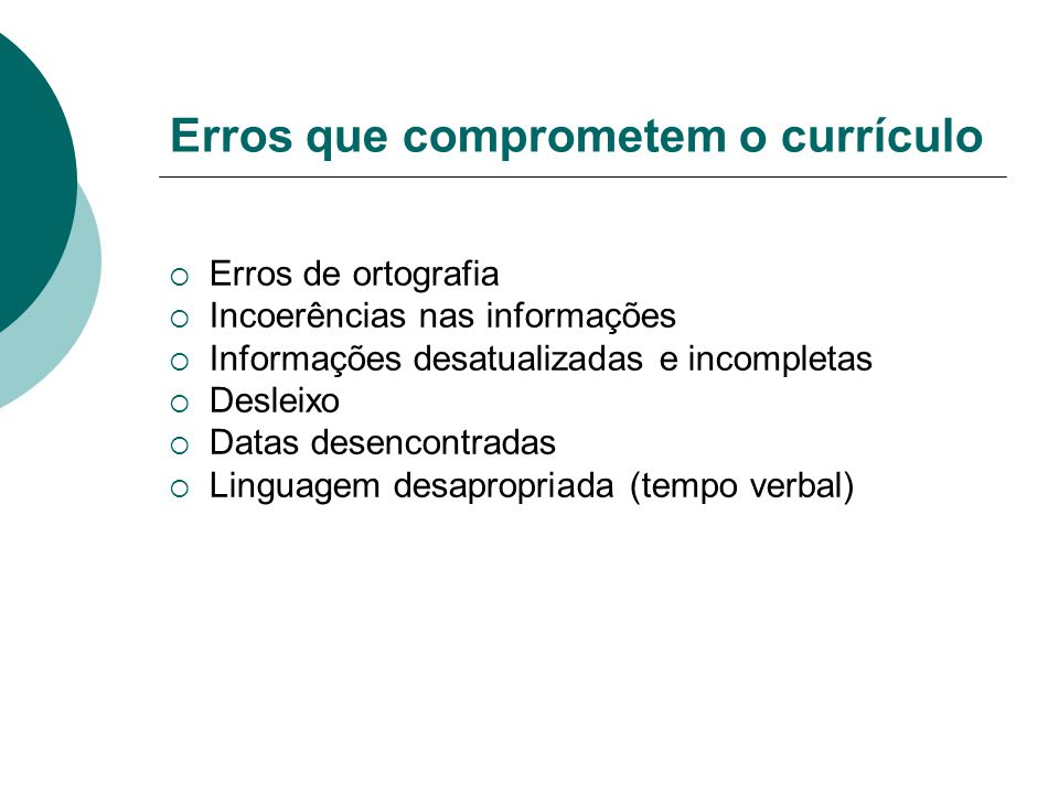 Erros que comprometem o currículo