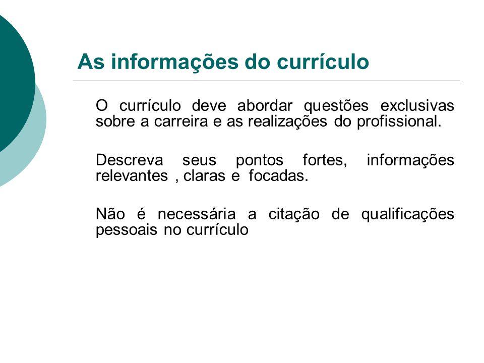 As informações do currículo