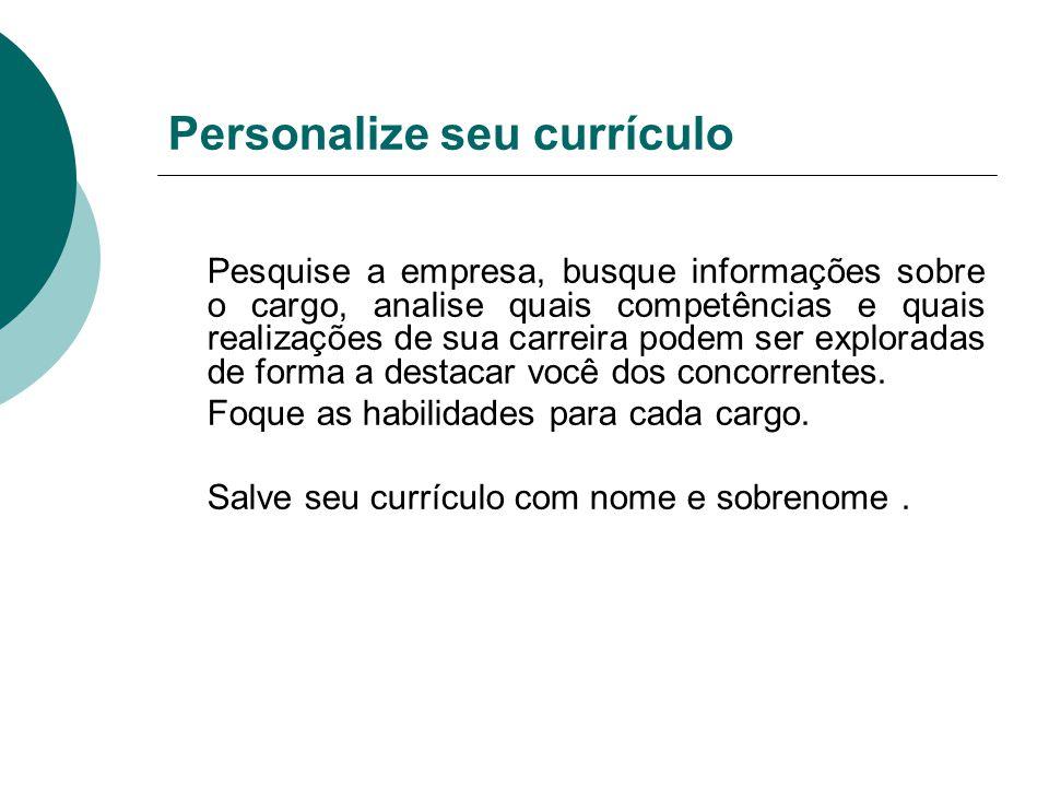 Personalize seu currículo