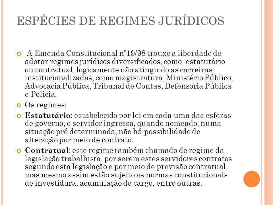ESPÉCIES DE REGIMES JURÍDICOS