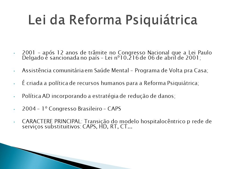Lei da Reforma Psiquiátrica