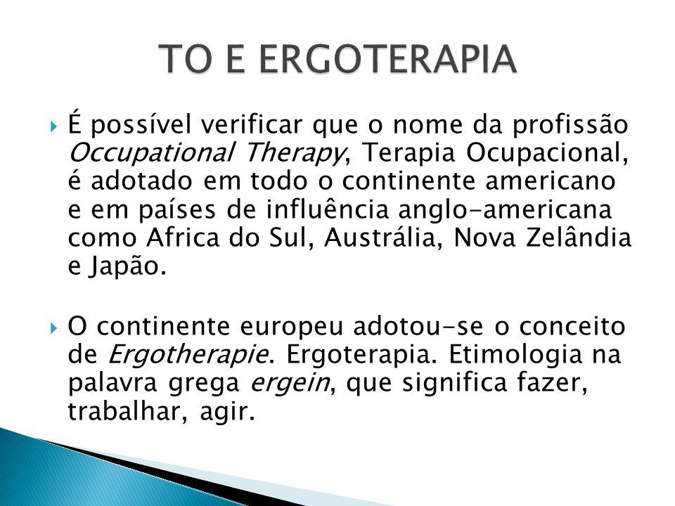 TO E ERGOTERAPIA